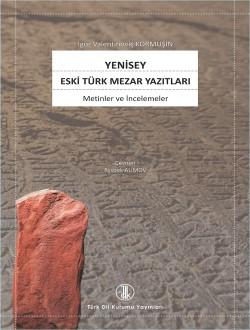 Yenisey Eski Türk Mezar Yazıtları, 0