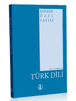Türk Dili Dergisi Deneme Özel Sayısı, 2017