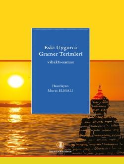 Eski Uygurca Dil Bilgisi Terimleri, 2017