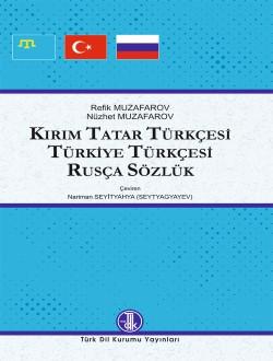 Kırım Tatar Türkçesi-Türkiye Türkçesi-Rusça Sözlük, 0