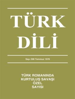 Türk Dili Dergisi Türk Romanında Kurtuluş Savaşı Özel Sayısı, 2018