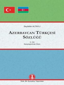Azerbaycan Türkçesi Sözlüğü 1-3, 2018
