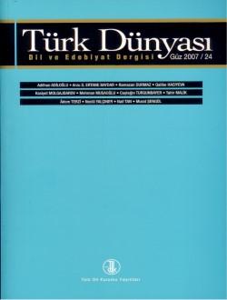 Türk Dünyası Dil ve Edebiyat Dergisi:Güz-2007/ 24. Sayı, 0