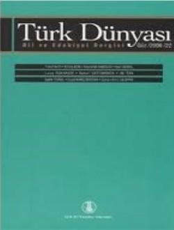Türk Dünyası Dil ve Edebiyat Dergisi: Güz 2006/ 22.Sayı, 2010