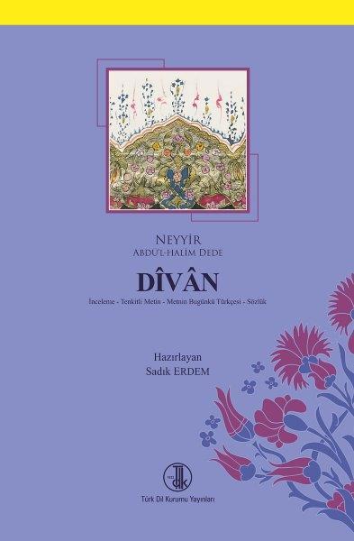 Dîvân (Neyyir Abdü'l-Halim Dede), 2018