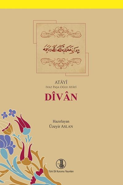 Dîvân (Ivaz Paşa oğlu Atâyî), 2018