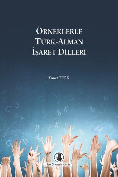 Örneklerle Türk-Alman İşaret Dilleri, 2018