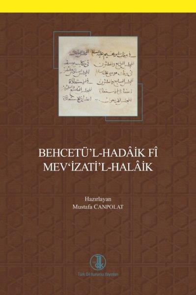 Behcetü'l-Hadâik Fî Mev'izati'l-Halâik, 2018