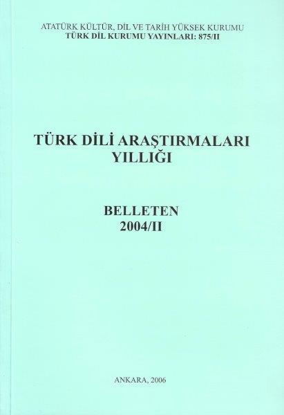 Türk Dili Araştırmaları Yıllığı: Belleten 2004-II, 0