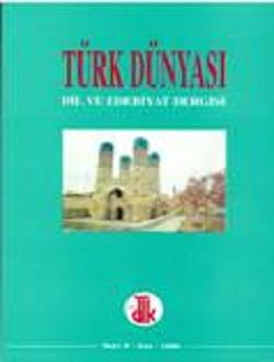Türk Dünyası Dil ve Edebiyat Dergisi: Güz 1999/8. Sayı, 1999