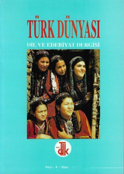 Türk Dünyası Dil ve Edebiyat Dergisi: Güz 1997/ 4. Sayı, 1997