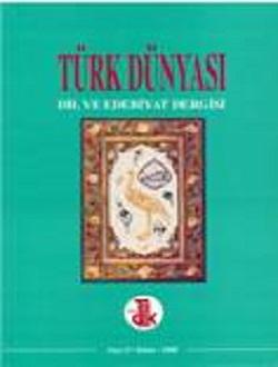 Türk Dünyası Dil ve Edebiyat Dergisi: Bahar 2000/ 9. Sayı, 2000