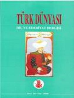 Türk Dünyası Dil ve Edebiyat Dergisi: Güz 2000/ 10. Sayı, 2000