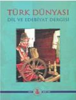 Türk Dünyası Dil ve Edebiyat Dergisi: Bahar 2004/ 17. Sayı, 2004