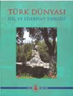 Türk Dünyası Dil ve Edebiyat Dergisi: Bahar 2003/ 15. Sayı, 2003