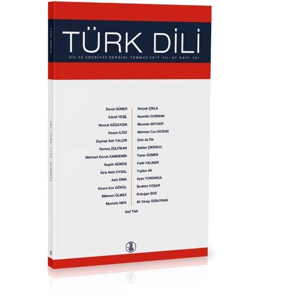 Türk Dili (Temmuz 2017), 2017