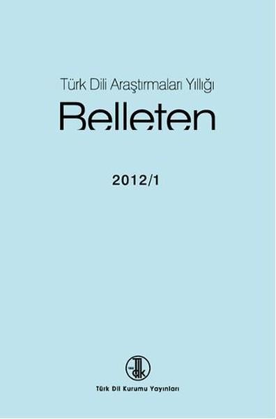 Türk Dili Araştırmaları Yıllığı: Belleten 2012/1, 2016