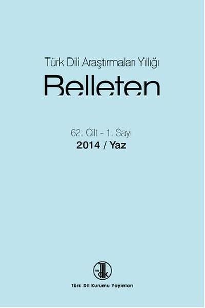 Türk Dili Araştırmaları Yıllığı: Belleten 2014-I, 2016