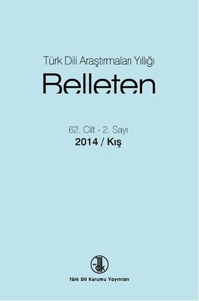 Türk Dili Araştırmaları Yıllığı: Belleten 2014-II, 2016