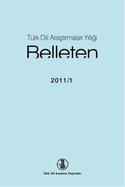 Türk Dili Araştırmaları Yıllığı: Belleten 2011-I, 2016