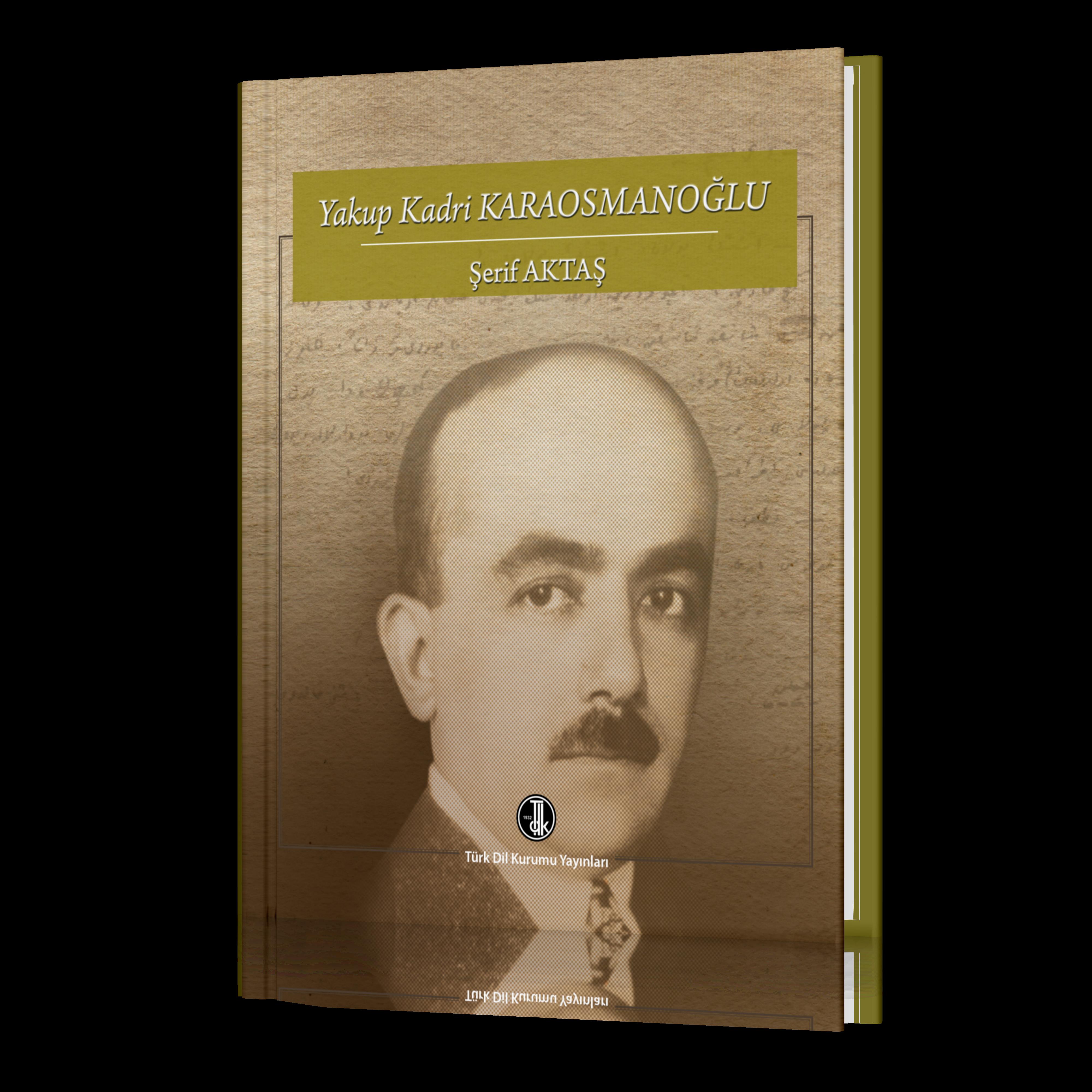 Yakup Kadri KARAOSMANOĞLU, 2019