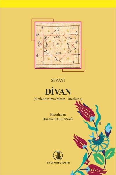 Serayî Divan (Notlandırılmış Metin-İnceleme), 2019
