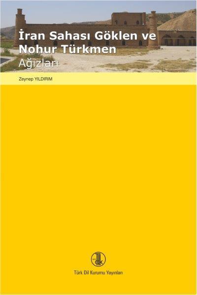 İran Sahası Göklen ve Nohur Türkmen Ağızları, 2020