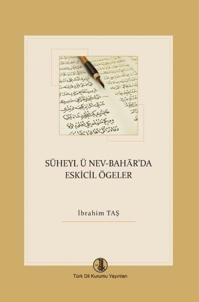 Süheyl ü Nev-Bahar'da Eskicil Öğeler, 2020