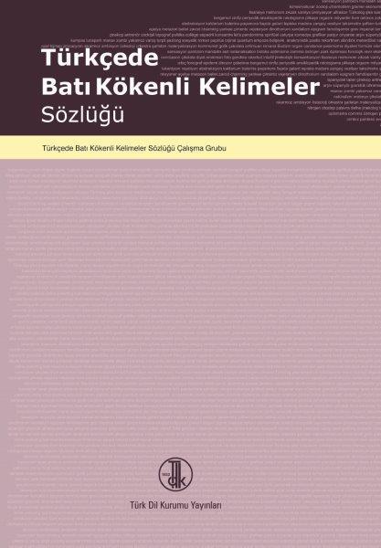 Türkçede Batı Kökenli Kelimeler Sözlüğü, 2020