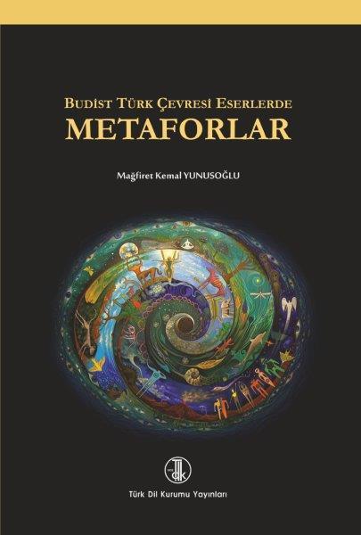 Budist Türk Çevresi Eserlerde Metaforlar, 2020