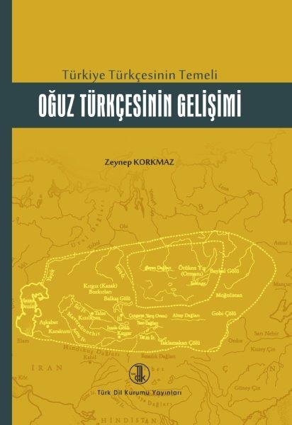 Türkiye Türkçesinin Temeli Oğuz Türkçesinin Gelişimi, 2020