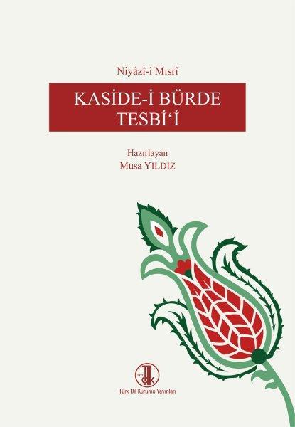 Niyâzî-i Mısrî Kaside-i Bürde Tesbi'i, 2020