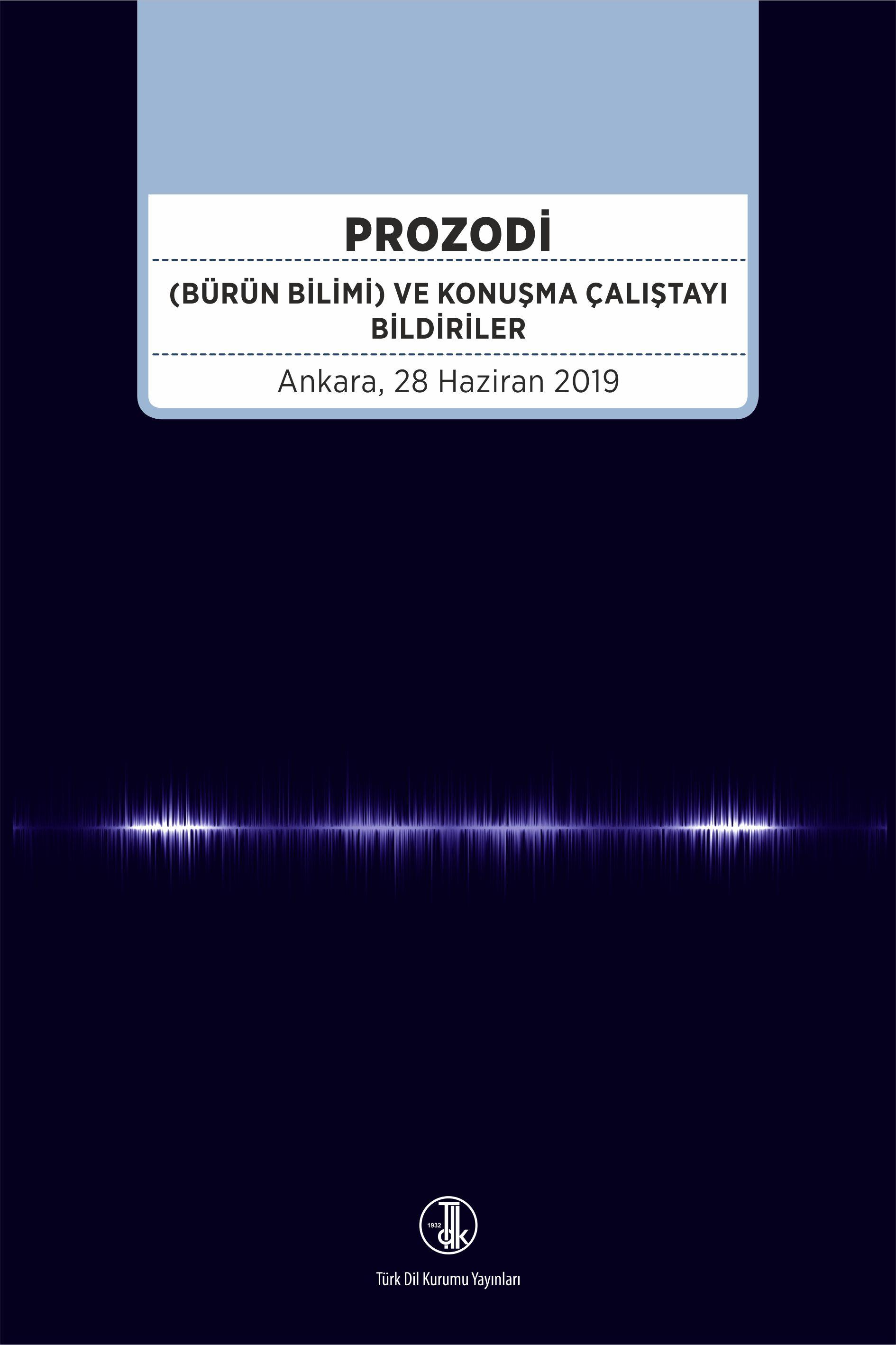 Prozodi (Bürün Bilimi) ve Konuşma Çalıştayı Bildirileri, 2020
