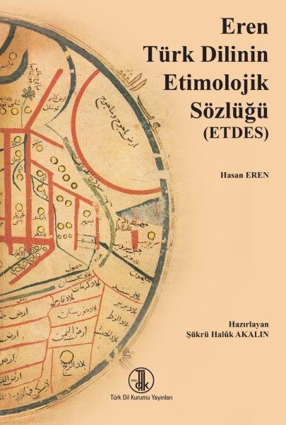 Eren Türk Dilinin Etimolojik Sözlüğü (ETDES), 2020