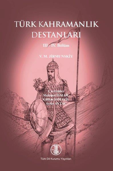 Türk Kahramanlık Destanları III-IV. Bölüm, 2020