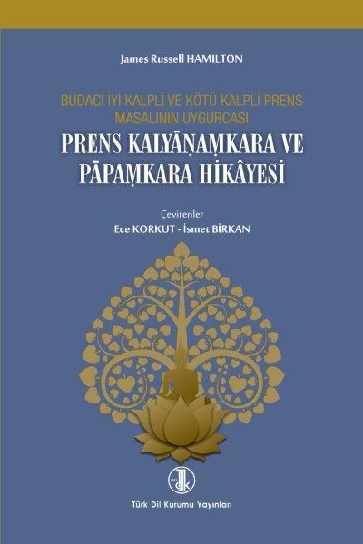 Prens Kalyânamkara ve Pâpamkara Hikâyesi, 2020