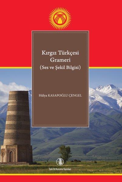 Kırgız Türkçesi Grameri ( Ses ve Şekil Bilgisi ), 2020