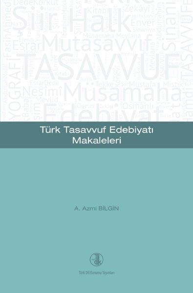 Türk Tasavvuf Edebiyatı Makaleleri, 2020