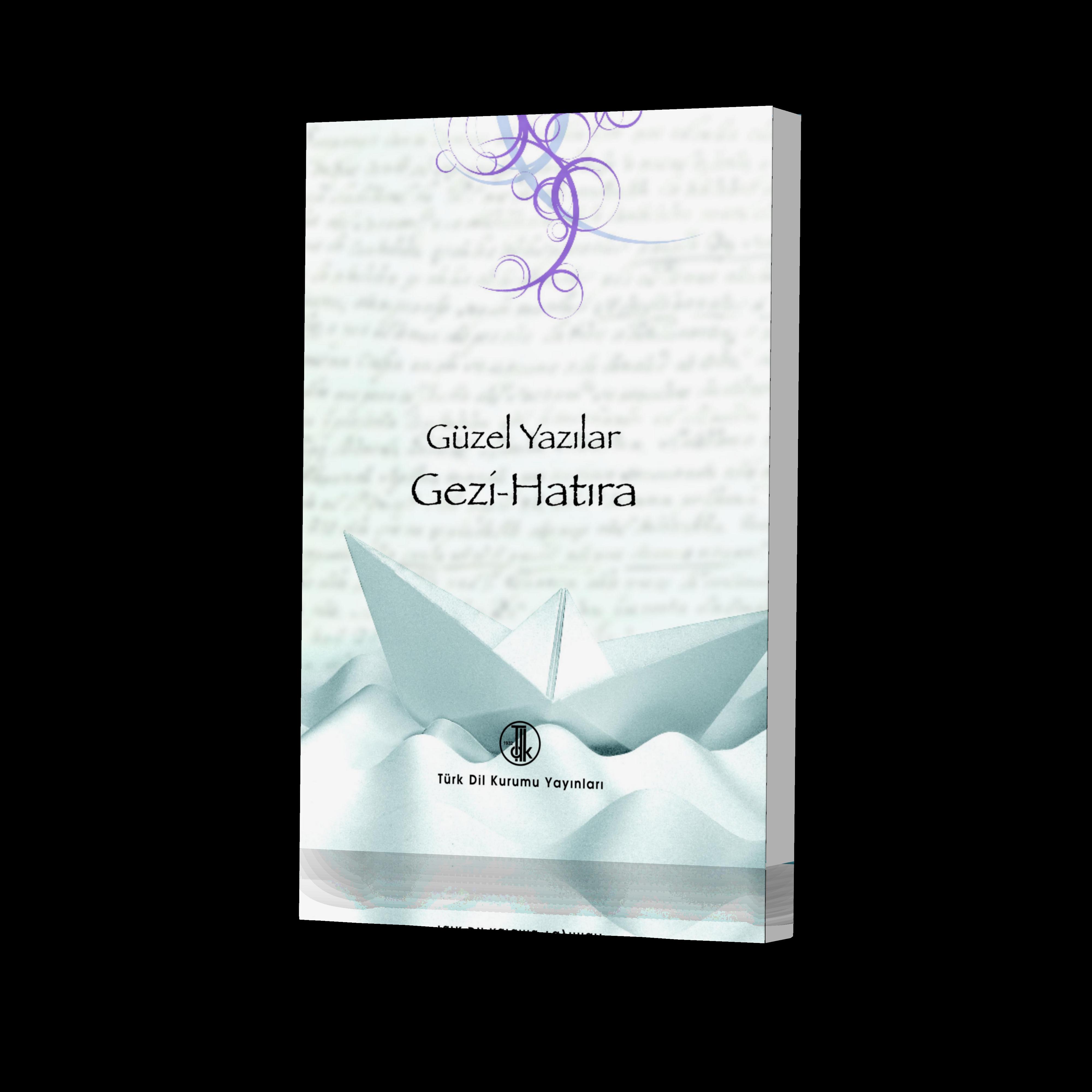 Güzel Yazılar Gezi - Hatıra, 2020
