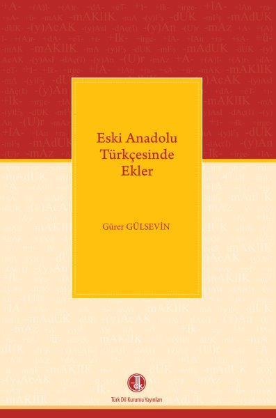 Eski Anadolu Türkçesinde Ekler, 2020