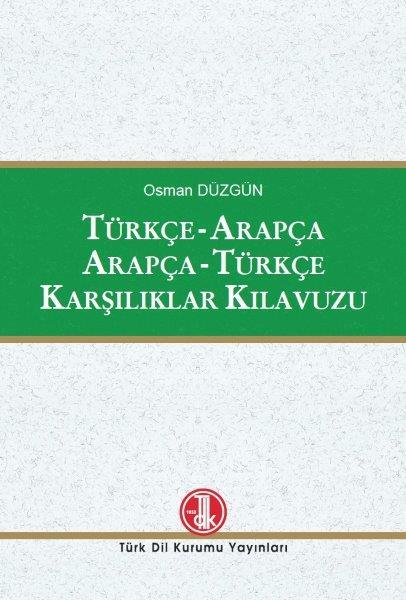 Türkçe - Arapça Arapça - Türkçe Karşılıklar Kılavuzu, 2020