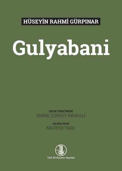 Hüseyin Rahmi Gürpınar Gülyabani, 2021