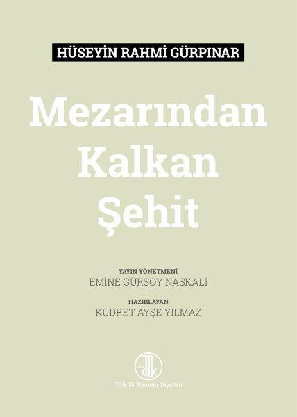 Hüseyin Rahmi Gürpınar Mezarından Kalkan Şehit, 2021