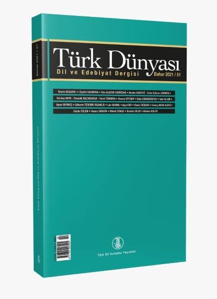 Türk Dünyası Dil ve Edebiyat Dergisi Bahar 2021 / 51, 2021