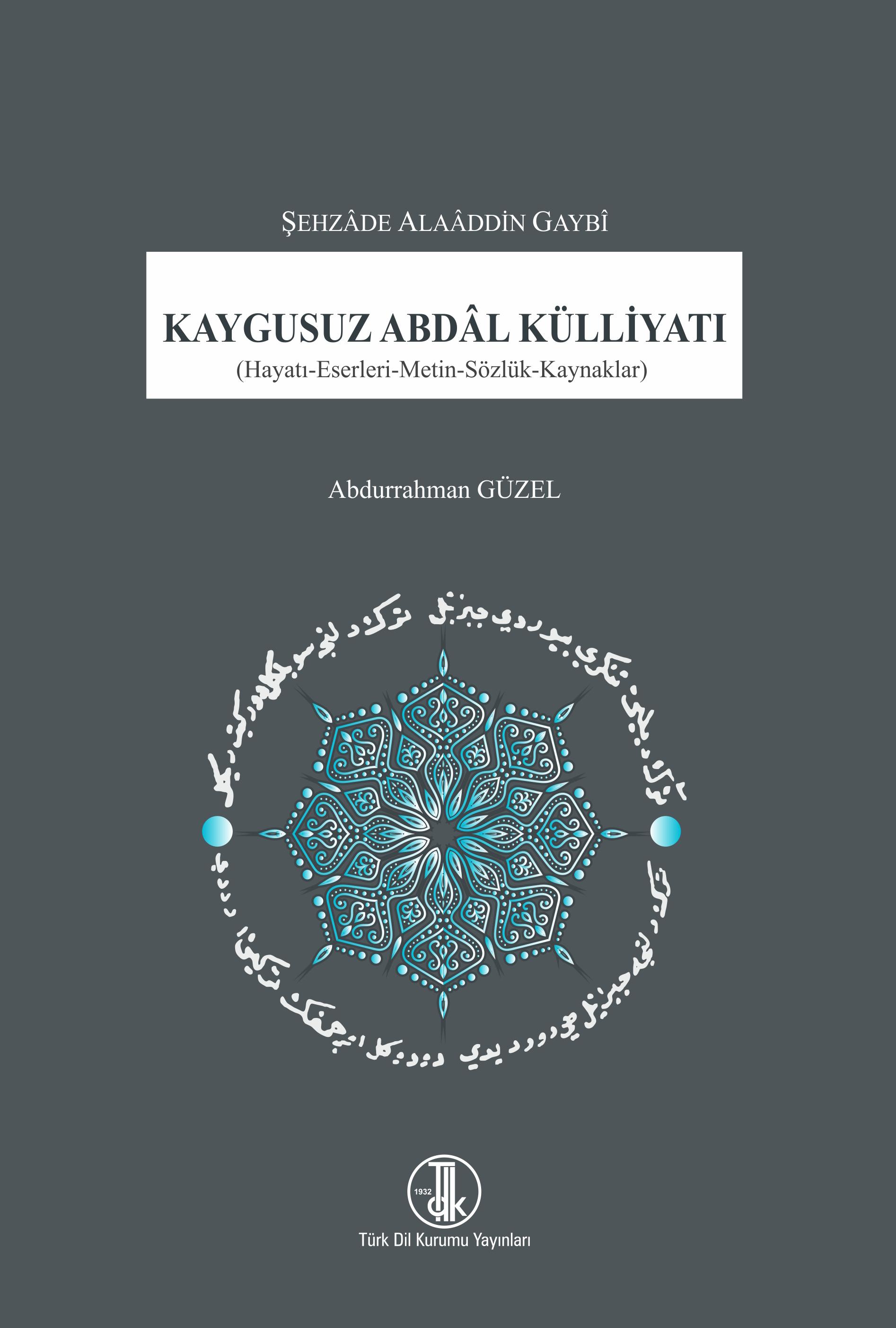 Kaygusuz Abdâl Külliyatı, 2021