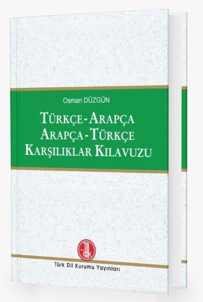 Türkçe - Arapça / Arapça - Türkçe Karşılıklar Kılavuzu, 2021