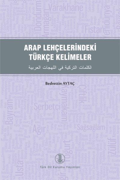 Arap Lehçelerindeki Türkçe Kelimeler, 2021