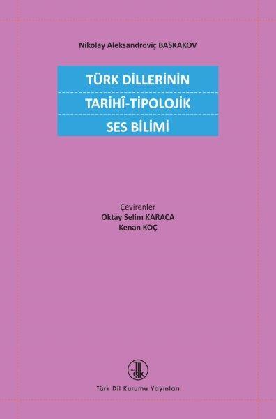Türk Dillerinin Tarihî-Tipolojik Ses Bilimi, 2021