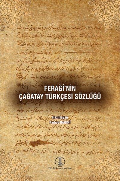 Ferağî'nin Çağatay Türkçesi Sözlüğü, 2021