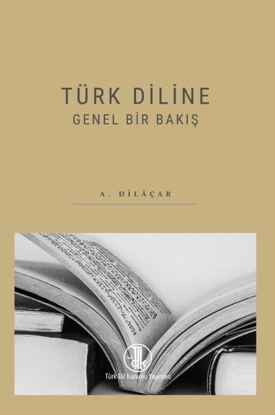 Türk Diline Genel Bir Bakış, 2021
